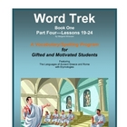 Word Trek Book One:  Part Four:  Lessons 19-24