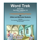 Word Trek Book One: Part One: Lessons 1-6
