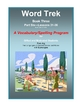 Word Trek Book Three:  Part Six:  Lessons 31-36