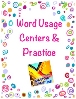 Word Usage for Centers or Practice