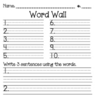 Word Wall & 3 Sentences