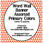 Word Wall Banner in Assorted Primary Colors