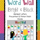 Word Wall -Bright & Black (Pre-Primer and Primer Dolch Words)