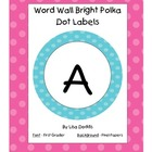 Word Wall Labels Bright Polka Dots