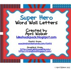 Word Wall Letters - Superheroes