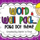 Word Wall Pack {Dolch List}...Primary Polka Dots 2