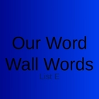 Word Wall PowerPoint - List E Teacher's College List