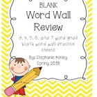 Word Wall Practice - Blank Sheets