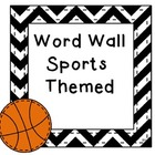 Word Wall: Sports Themed