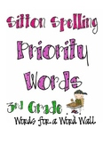 Word Wall Words: Sitton Spelling Priority Words for Third Grade