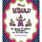 Word Wizard: 35 Make-A-Word Funsheets