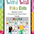 Word Wall- Ready Set Go! (Pre-Primer Through 2nd grade Words)