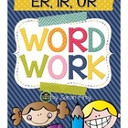 Word Work - Controlled er, ir, ur