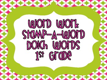 "Word Work ""Stamp-A-Word"" Dolch Words (1st Grade)"