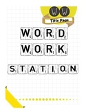 Word Work Station: Instructions and Activity for Any Vocab