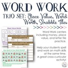 Word Work Trio: Place Value, Letter Tiles &amp; Word&#039;s Worth