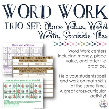 Word Work Trio: Place Value, Letter Tiles & Word's Worth