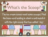 Word Work: What's the Scoop? Drop the Silent e and Add -ing