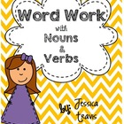 Word Work with Nouns & Verbs