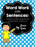 Word Work with Sentences!