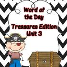 Word of the Day--Treasures Edition Unit 3