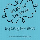 Word of the Week (Exploring New Words)