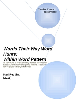 Words Their Way-39 Word Hunts:(Within Word Spelling Patterns)