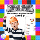Words Under Construction-Make Word Family Words-Short e