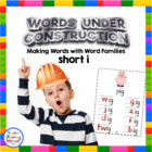 Words Under Construction-Make Word Family Words-Short i