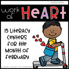 Work of Heart! {15 Literacy Activities for February}
