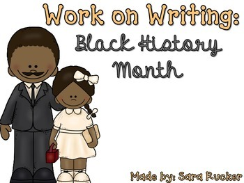 Work on Writing: Black History Month