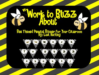 Work to BUZZ About! Classroom Pennant Banner