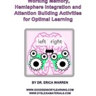 Working Memory Hemisphere Integration and Attention Buildi