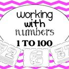 Working With Numbers 1 to 100