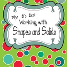 Working With Shapes and Solids Fold-Ups and More