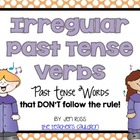 Working with Past Tense Verbs: Irregular Verbs
