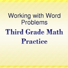 Working with Word Problems-Test Prep-Multi Skill-3rd Grade