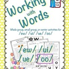 Working with Words Phonics ew ui oo u