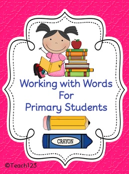 Working with Words for Primary Students