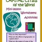 World Capital Cities: Mini-lessons, Worksheets, and Quiz