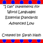 World Language Essential Standards Advanced Low&quot;I Can&quot; Pos