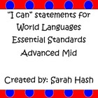 "World Language Essential Standards Advanced Mid ""I Can"" Po"