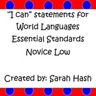"World Language Essential Standards Novice Low ""I Can"" Stat"