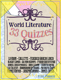 World Literature -- 33 Assorted Quizzes