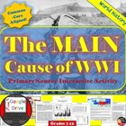 World War I - MAIN Causes Primary Source & Jigsaw Activity