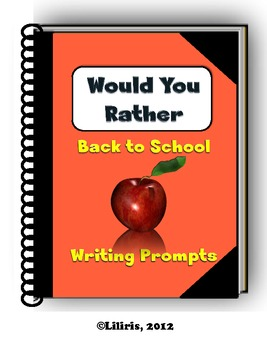 Would You Rather - Back to School Writing Prompts - Journa