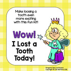 Wow! I Lost a Tooth Today!