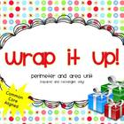 Wrap it Up!  Perimeter and Area Unit {Common Core}