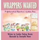 Wrappers Wanted: A Mathematical Adventure in Surface Area