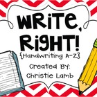 Write, Right! {Handwriting Practice from A-Z}